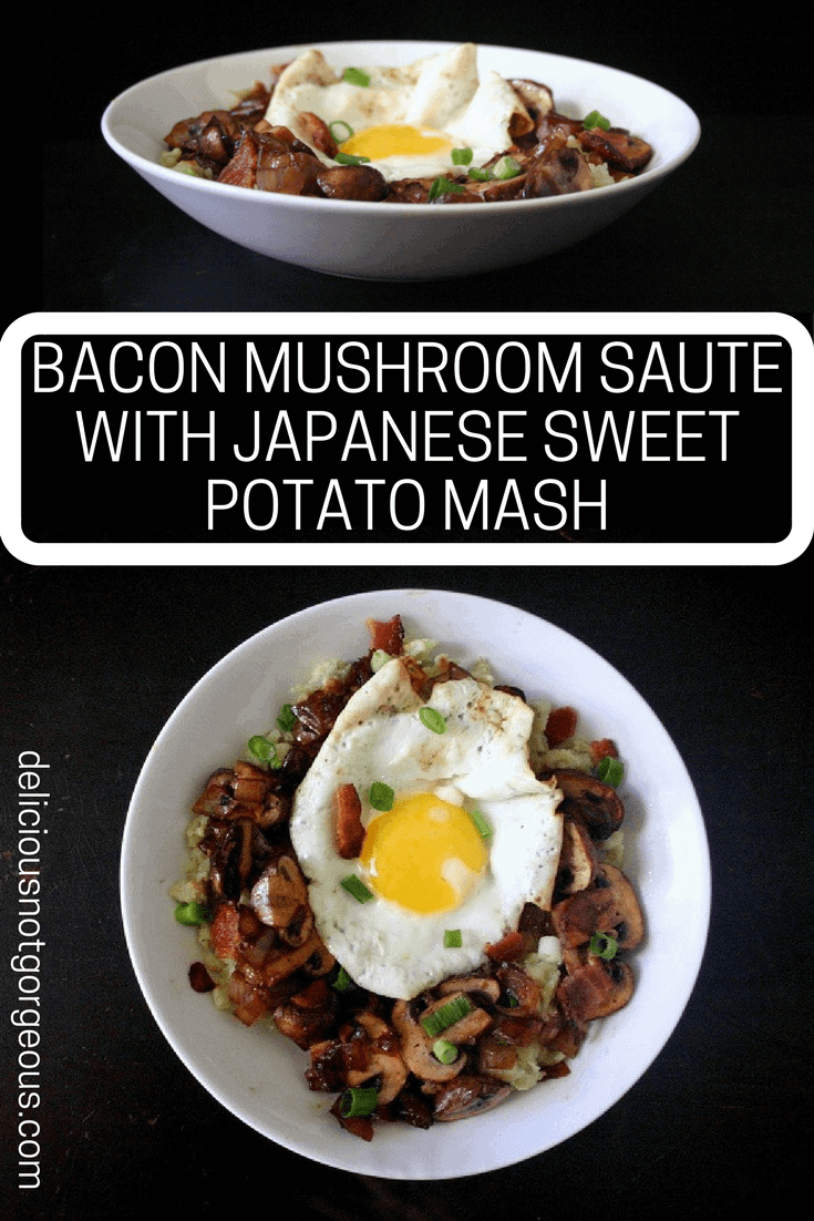 This bacon and mushroom saute with Japanese sweet potato mash is hearty and filling, making it a good twist on the usual brunch fare. #bacon #mushrooms #sweetpotatoes #brunch