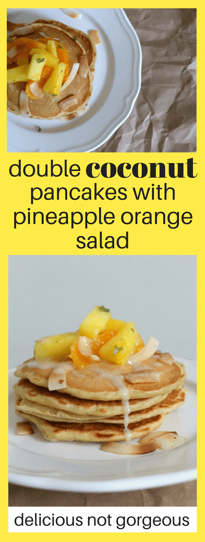These double coconut pancakes with pineapple orange salad are perfect when you want a taste of the pina colada-scented tropics for brunch. #coconut #pancakes #pineapple #breakfast #brunch